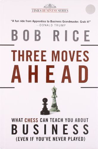 9788126529179: Three Moves Ahead: What Chess Can Teach You About Business