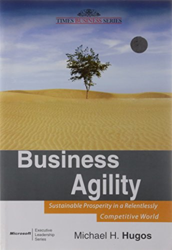 9788126529186: Business Agility: Sustainable Prosperity in a Relentlessly Competitive World