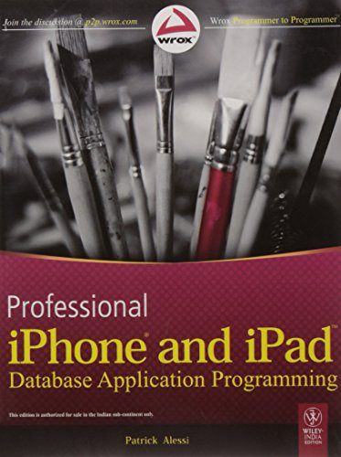 9788126529315: PROFESSIONAL IPHONE AND IPAD DATABASE APPLICATION PROGRAMMING