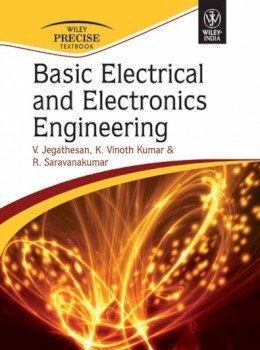 Basic Electrical and Electronics Engineering: K. Vinoth Kumar,R. Saravanakumar,V. Jegathesan