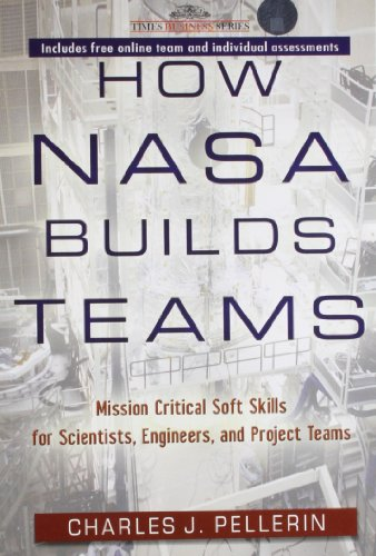 9788126529537: How Nasa Builds Teams: Mission Critical Soft Skills for Scientists, Engineers and Project Teams