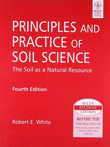 9788126529674: Principles And Practice Of Soil Science: The Soil As A Natural Resource, 4Th Ed