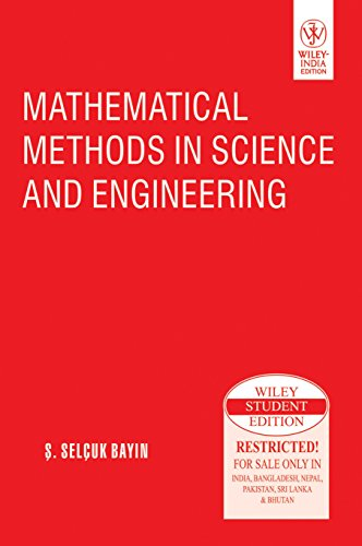 9788126529681: Mathematical Methods in Science and Engineering
