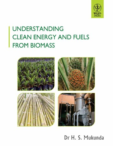 Understanding Clean Energy and Fuels from Biomass: H.S. Mukunda