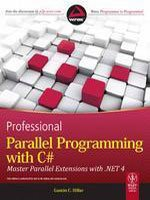 9788126529797: Professional Parallel Programming with C#: Master Parallel Extensions with .NET 4