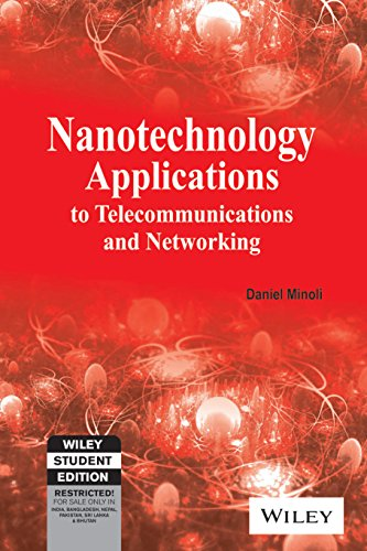9788126529872: Nanotechnology Applications to Telecommunications and Networking