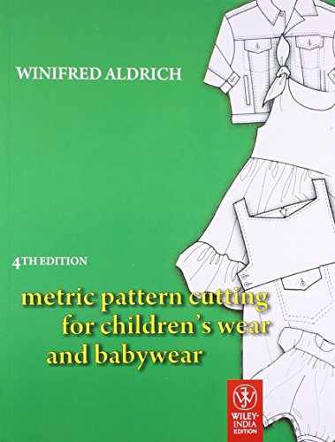 9788126530304: Metric Pattern Cutting For Childrens Wear And Babywear 4th Edition