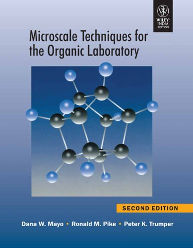 9788126530359: Microscale Techniques For The Organic Laboratory, 2Nd Edition