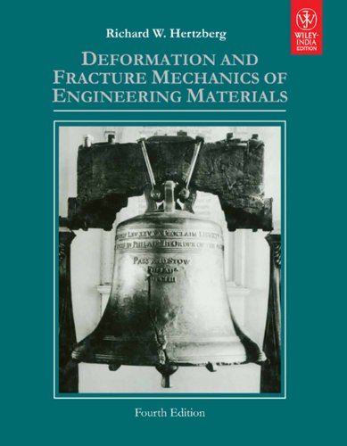9788126530427: DEFORMATION AND FRACTURE MECHANICS OF ENGINEERING MATERIALS, 4TH ED