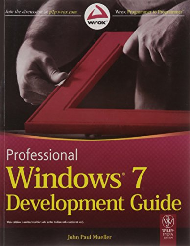 9788126530670: Professional Windows 7 Development Guide