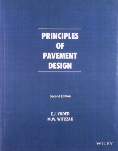 Principles Of Pavement Design, 2Nd Edition: Yoder