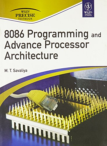 8086 Programming and Advance Processor Architecture: M.T. Savaliya