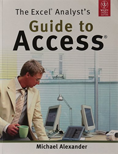 9788126531042: The Excel Analyst's Guide to Access