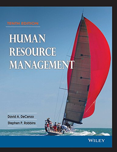 Human Resource Management (Tenth Edition): David A. DeCenzo,Stephen P. Robbins