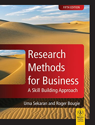 Research Methods for Business: A Skill Building: Roger Bougie,Uma Sekran