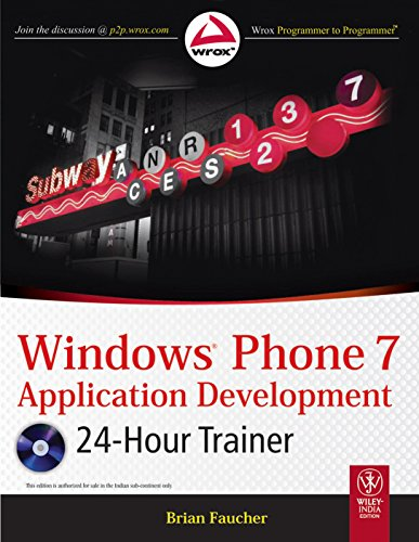 Windows Phone 7: Application Development (24-Hour Trainer): Brian Faucher