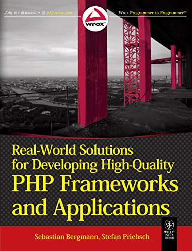 9788126531387: Real-World Solutions for Developing High-Quality PHP Frameworks and Applications
