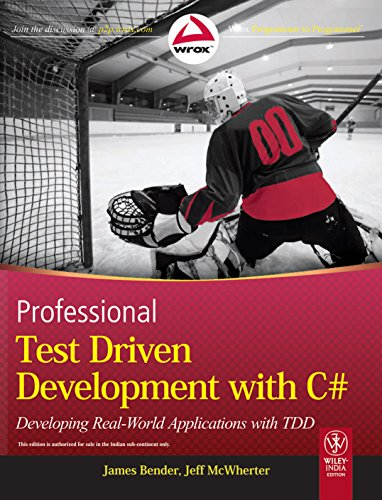 9788126531455: Professional Test Driven Development with C#: Developing Real World Applications with TDD