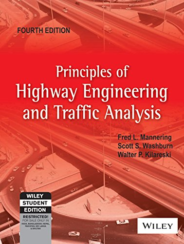 9788126531653: Principles of Highway Engineering and Traffic Analysis 4th Edition (International Version)