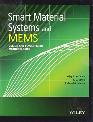 9788126531707: Smart Material Systems and Mems: Design and Development Methodologies