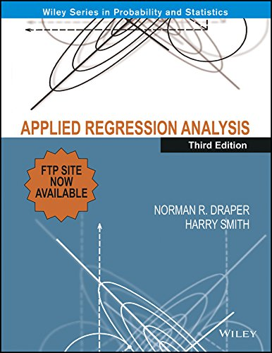Applied Regression Analysis (Third Edition): Harry Smith,Norman R. Draper