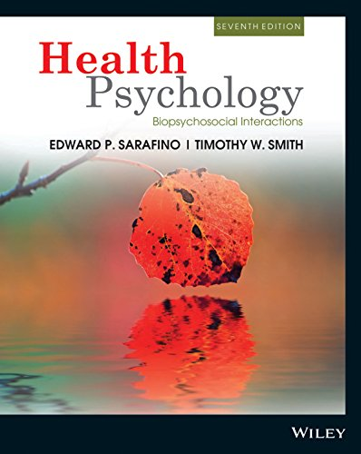 HEALTH PSYCHOLOGY BIOPSYCHOSOCIAL INTERACTIONS, 7TH EDITION