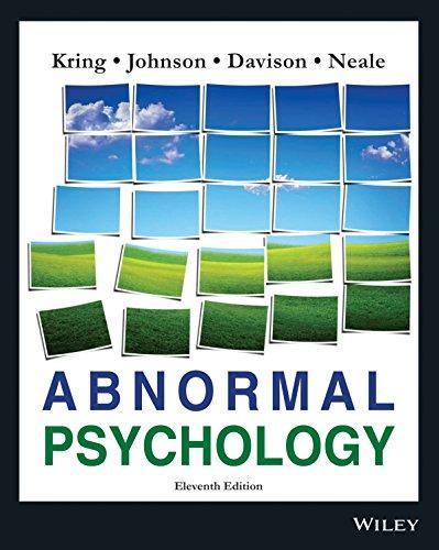Abnormal Psychology, 11th Edn: Kring,Johnson,Davison,Neale