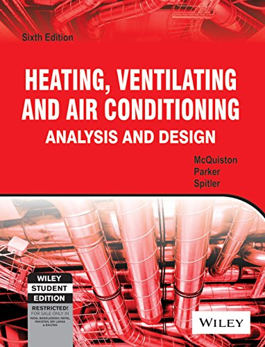 Heating, Ventilating & Air Conditioning: Analysis & Design, 6Ed