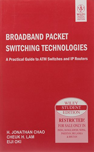 9788126532599: Broadband Packet Switching Technologies: A Practical Guide to ATM Switches and IP Routers
