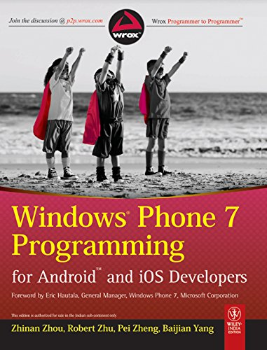 9788126532780: Windows Phone 7 Programming for Android and iOS Developers