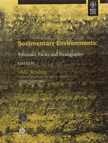 9788126532988: SEDIMENTARY ENVIRONMENTS: PROCESSES, FACIES AND STRATIGRAPHY, 3/E