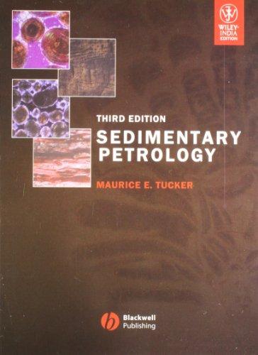 Sedimentary Petrology, 3Rd Edn: Tucker M.E.