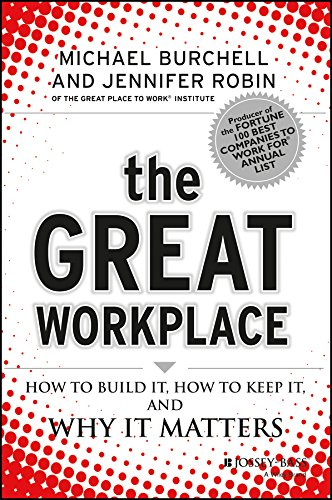 9788126533053: The Great Workplace: How to Build It, How to Keep It, And Why It Matters