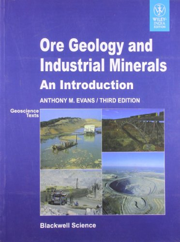 9788126533060: ORE GEOLOGY AND INDUSTRIAL MINERALS AN INTRODUCTION, 3/E