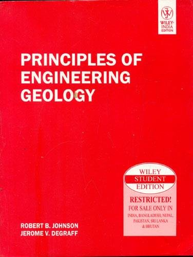 Principles of Engineering Geology: Jerome V. Degraff,Robert B. Johnson
