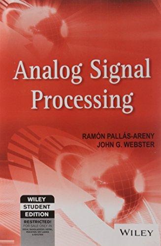 Analog Signal Processing: Ramon Pallas-Areny and John G. Webster