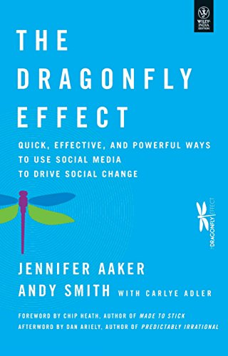 Dragonfly Effect: Quick, Effective and Powerful Ways: Andy Smith,Carlye Adler,Chip