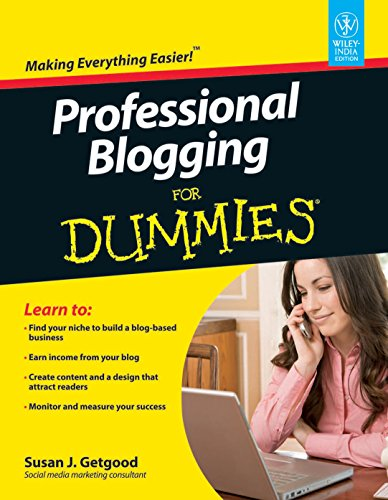 Professional Blogging for Dummies: Susan J. Getgood