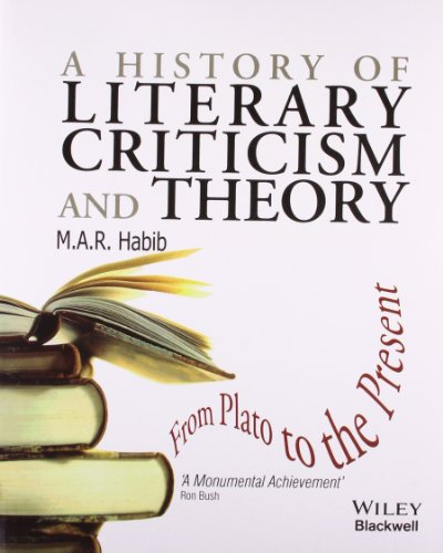 9788126533985: Wiley-Blackwell A History Of Literary Criticism And Theory: From Plato To The Present
