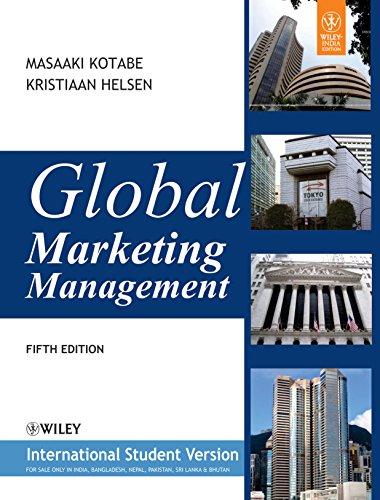 Global Marketing Management (International Student Version): Masaaki Kotabe, Kristiaan Helsen