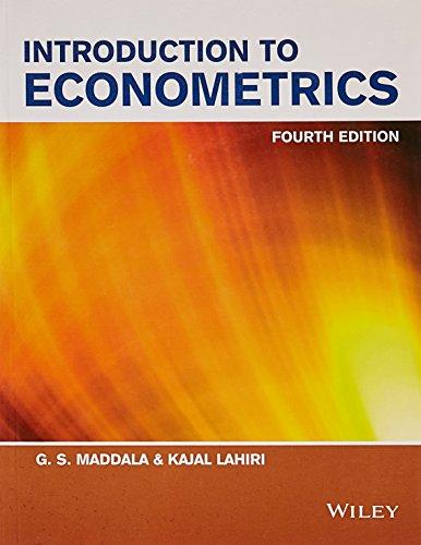 Introduction to Econometrics (Fourth Edition): G.S. Maddala,Kajal Lahiri