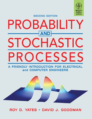Probability and Stochastic Processes: Yates, Roy D.