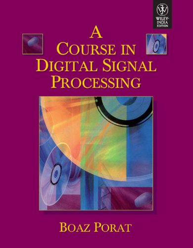 Course In Digital Signal Processing
