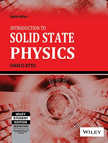 Introduction to Solid State Physics (Eighth Edition)