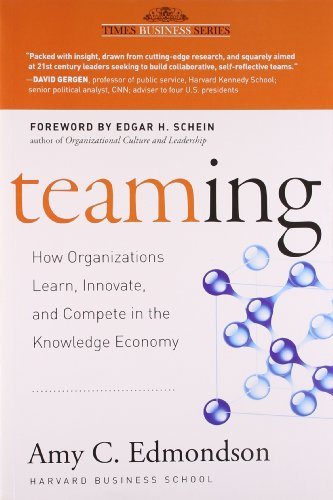 9788126535620: Teaming: How Organizations Learn, Innovate, and Compete in the Knowledge Economy.