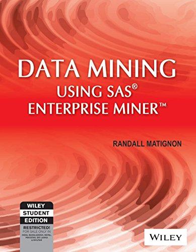 9788126535668: Data Mining Using Sas Enterprise Miner