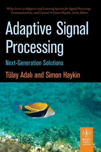 9788126535675: Adaptive Signal Processing: Next-Generation Solutions