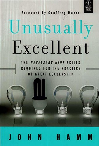 9788126535934: Unusually Excellent: The Necessary Nine Skills Required for the Practice of Great Leadership