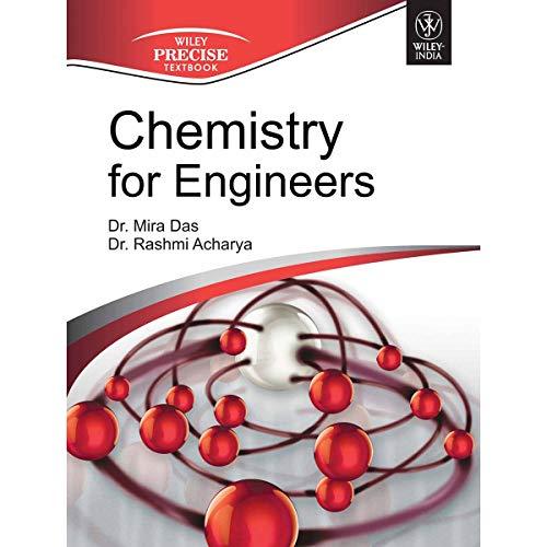 Chemistry for Engineers: Mira Das,Rashmi Acharya