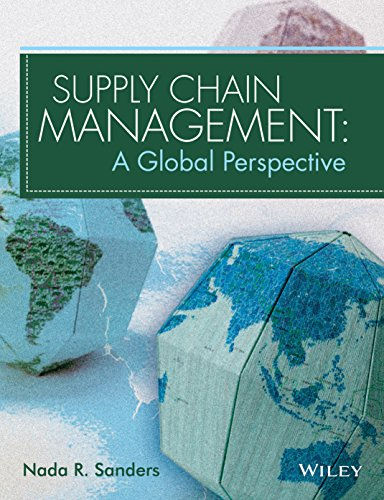 Supply Chain Management: A Global Perspective: Nada R. Sanders
